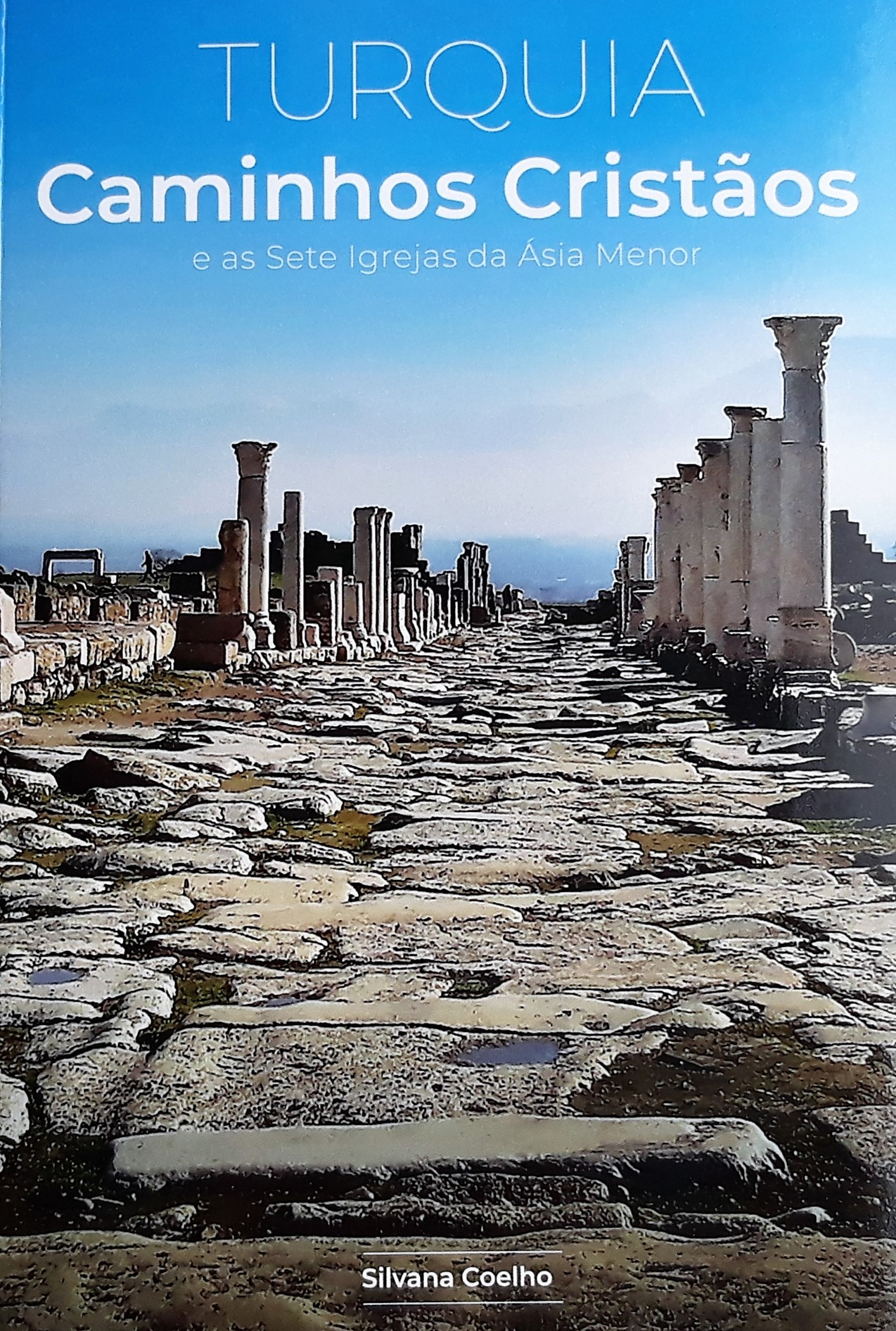Lançamento do livro Turquia – Caminhos Cristãos e as Sete Igrejas da Ásia Menor
